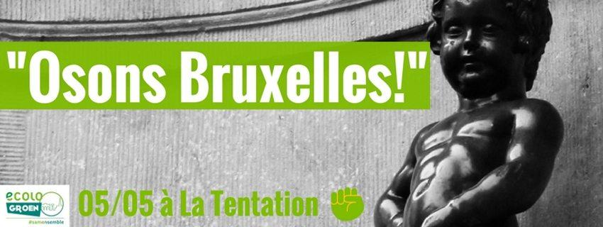 """Reporté – [05/05/2018] Table-ronde """"Osons Bruxelles!"""""""